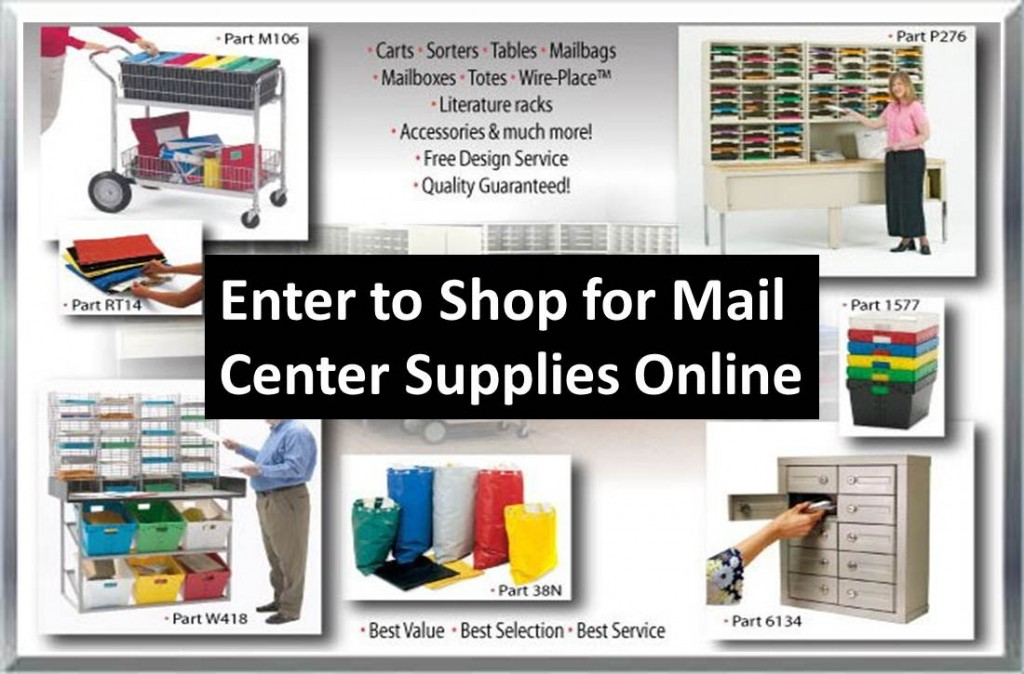 Shop Now for Mail Bags, Mail Carts, Mail Sorters, Mailboxes, Post Office Boxes, Mail Tables, Pouches, Tubs, Cabinets & more!